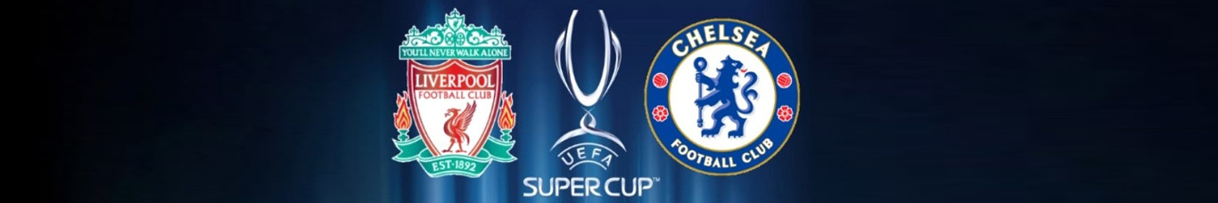 Super Cup Liverpool - Chelsea Game...